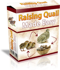 Raising Quails Made Easy™